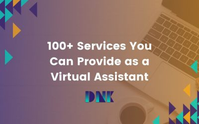 100+ Services You Can Provide as a Virtual Assistant