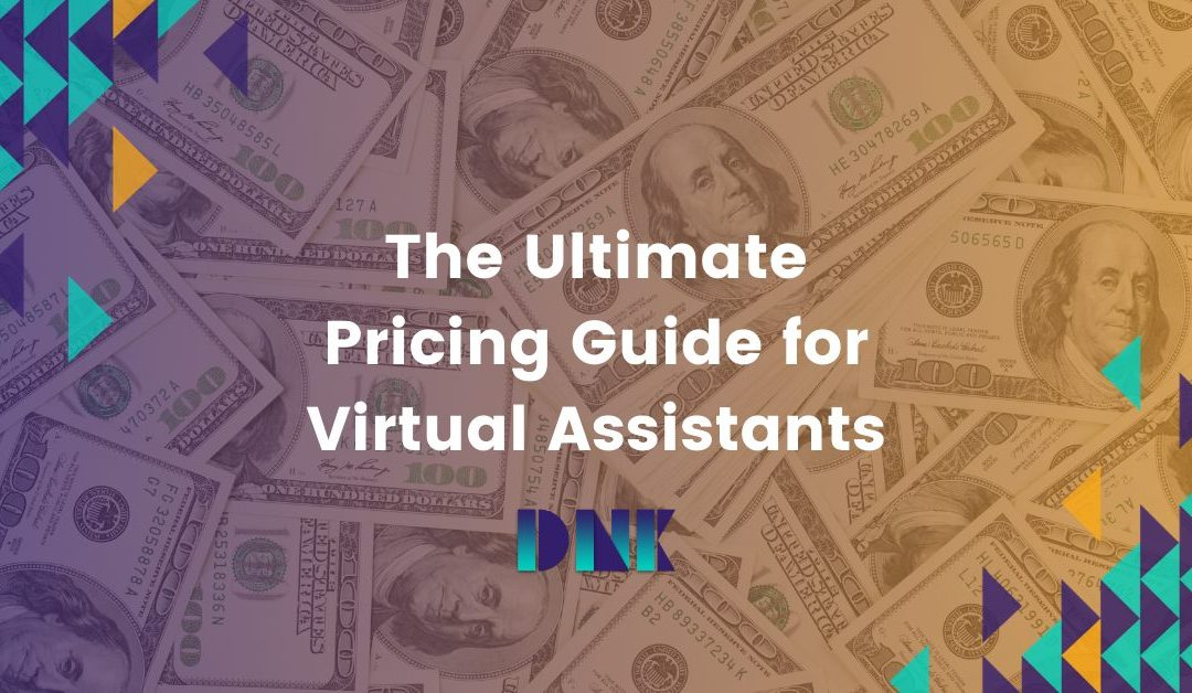 The Ultimate Pricing Guide for Virtual Assistants